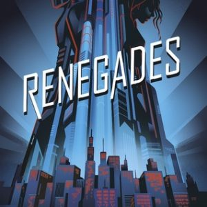 Review of Renegades