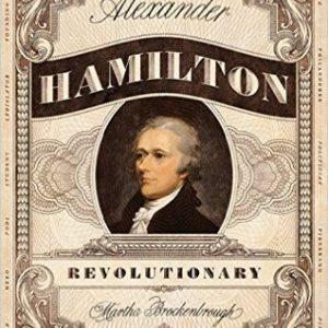 Review of Alexander Hamilton, Revolutionary