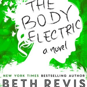 Review of The Body Electric