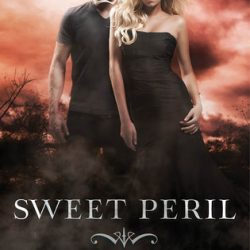 Sweet #2 and #3 (Sweet Peril and Sweet Reckoning) Reviews