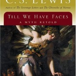 Review of Till We Have Faces