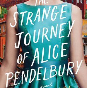 Review of The Strange Journey of Alice Pendelbury