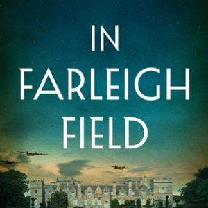 Review of In Farleigh Field